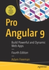 Pro Angular 9 : Build Powerful and Dynamic Web Apps - Book