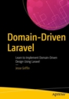 Domain-Driven Laravel : Learn to Implement Domain-Driven Design Using Laravel - eBook