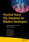 Practical Azure SQL Database for Modern Developers : Building Applications in the Microsoft Cloud - eBook
