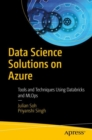 Data Science Solutions on Azure : Tools and Techniques Using Databricks and MLOps - eBook
