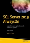 SQL Server 2019 AlwaysOn : Supporting 24x7 Applications with Continuous Uptime - eBook