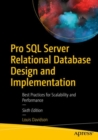 Pro SQL Server Relational Database Design and Implementation : Best Practices for Scalability and Performance - eBook