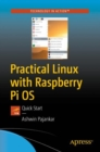 Practical Linux with Raspberry Pi OS : Quick Start - eBook