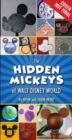 The Hidden Mickeys Of Walt Disney World - Book