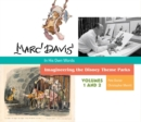 Marc Davis: In His Own Words : Imagineering the Disney Theme Parks - Book