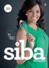 Welcome To My Table by Siba Mtongana - eBook
