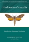 Hawkmoths of Australia : Identification, Biology and Distribution - Book