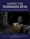 Saving the Tasmanian Devil : Recovery through Science-based Management - eBook