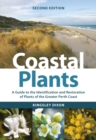 Coastal Plants : A Guide to the Identification and Restoration of Plants of the Greater Perth Coast - eBook