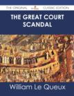 The Great Court Scandal - The Original Classic Edition - eBook