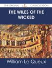 The Wiles of the Wicked - The Original Classic Edition - eBook