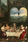 Beyond Sight : Engaging the Senses in Iberian Literatures and Cultures, 1200-1750 - Book
