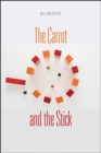The Carrot and the Stick : Leveraging Strategic Control for Growth - Book