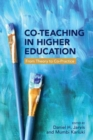 Co-Teaching in Higher Education : From Theory to Co-Practice - Book