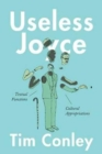 Useless Joyce : Textual Functions, Cultural Appropriations - Book