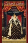 Dancing Queen : Marie de Medicis' Ballets at the Court of Henri IV - Book