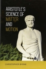 Aristotle's Science of Matter and Motion - Book