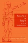Science on Stage in Early Modern Spain - Book