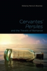 Cervantes' Persiles and the Travails of Romance - Book