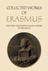 The New Testament Scholarship of Erasmus : An introduction with Erasmus' Preface and Ancillary Writings - eBook