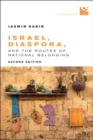 Israel, Diaspora, and the Routes of National Belonging, Second Edition - eBook