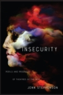 Insecurity : Perils and Products of Theatres of the Real - eBook