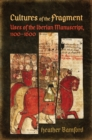 Cultures of the Fragment : Uses of the Iberian Manuscript, 1100-1600 - eBook