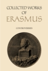 Collected Works of Erasmus : Controversies - eBook