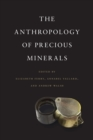 The Anthropology of Precious Minerals - eBook