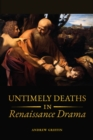 Untimely Deaths in Renaissance Drama - eBook