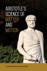 Aristotle's Science of Matter and Motion - eBook