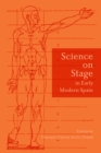 Science on Stage in Early Modern Spain - eBook