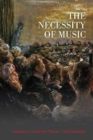 The Necessity of Music : Variations on a German Theme - Book