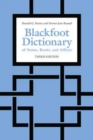 Blackfoot Dictionary of Stems, Roots, and Affixes : Third Edition - Book