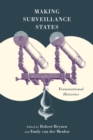 Making Surveillance States : Transnational Histories - Book