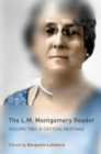 The L.M. Montgomery Reader : Volume Two: A Critical Heritage - Book