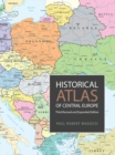 Historical Atlas of Central Europe : Third Revised and Expanded Edition - eBook