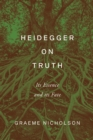 Heidegger on Truth : Its Essence and its Fate - eBook