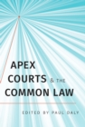 Apex Courts and the Common Law - eBook