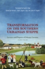 Transformation on the Southern Ukrainian Steppe : Letters and Papers of Johann Cornies, Volume II: 1836-1842 - eBook