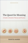 The Quest for Meaning : A Guide to Semiotic Theory and Practice, Second Edition - eBook