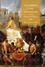 Celebrity, Fame, and Infamy in the Hellenistic World - eBook