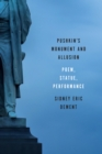 Pushkin's Monument and Allusion : Poem, Statue, Performance - eBook