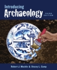 Introducing Archaeology, Third Edition - eBook