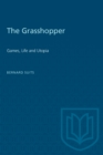The Grasshopper : Games, Life and Utopia - eBook