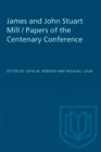 James and John Stuart Mill / Papers of the Centenary Conference - eBook