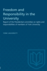 Freedom and Responsibility in the University : Report of the Presidential committee on rights and responsibilities of members of York University - eBook
