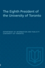The Eighth President of the University of Toronto - eBook