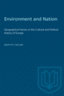Environment and Nation : Geographical Factors in the Cultural and Political History of Europe - eBook