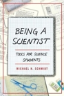 Being a Scientist : Tools for Science Students - Book